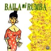 Baila Mi Rumba 2 by Various Artists