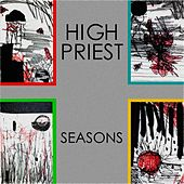 Seasons by High Priest