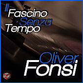 Il fascino senza tempo von Oliver Fonsi