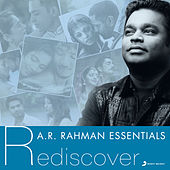 A.R. Rahman Essentials (Rediscover) by Various Artists