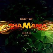 Best Of Shamania Pro 2016, Vol. 1 - EP de Various Artists