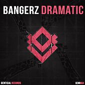 Dramatic by Bangerz