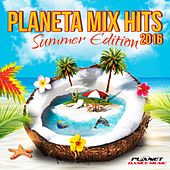 Planeta Mix Hits 2016. Summer Edition - EP by Various Artists