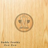 Bam Bam by Daddy Freddy