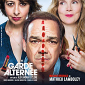 Garde alternée (Original Motion Picture Soundtrack) by Mathieu Lamboley