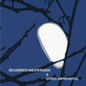 Recuerdos Inesperados & Otros Imprevistos by Heriberto Rojas