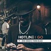 I Go (feat. Binx Vadar & Young Blaze) by Hot Line