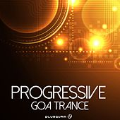 Progressive Goa Trance - EP by Various Artists