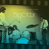 Live At Lafayette's Music Room-Memphis, TN de Big Star