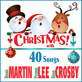 Christmas with Dean Martin, Peggy Lee, Bing Crosby by Various Artists