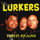 Fried Brains by The Lurkers