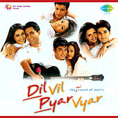 Dil Vil Pyar Vyar (Original Motion Picture Soundtrack) by Various Artists