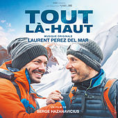 Tout là-haut (Bande originale du film) by Various Artists