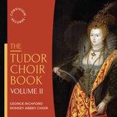 The Tudor Choir Book, Vol. II by Various Artists