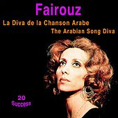 La diva de la chanson arabe (20 Success) by Fairouz