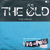 The Drug de OLD
