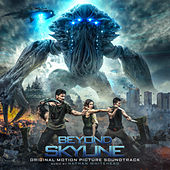 Beyond Skyline (Original Motion Picture Soundtrack) by Various Artists