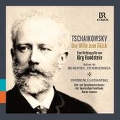 Tchaikovsky: Der Wille zum Glück by Various Artists