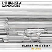 Danger To Myself (Deluxe) de The Unlikely Candidates