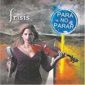 Para No Parar by Frasis
