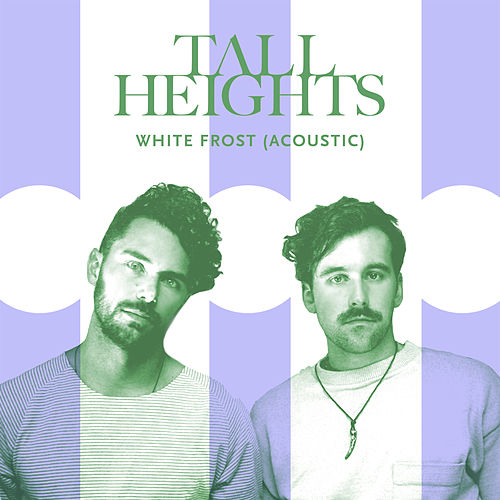 White Frost (Acoustic) by Tall Heights