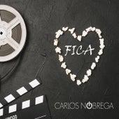 Fica by Carlos Nóbrega