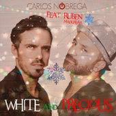 White and Precious (feat. Ruben Madureira) by Carlos Nóbrega