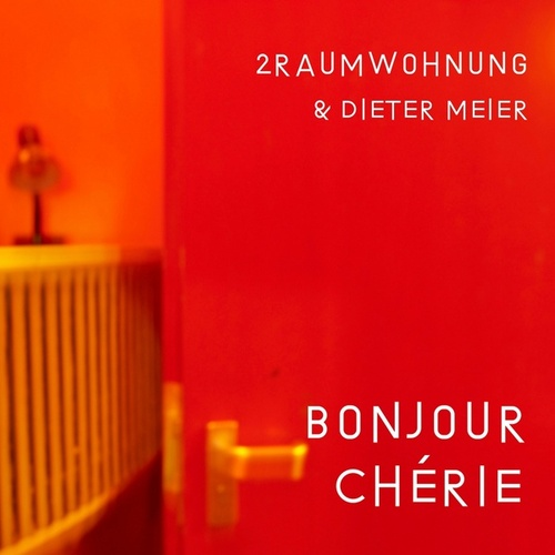 Bonjour Chérie (Edit) by 2raumwohnung