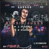 Bussin Juggs by Fisha P