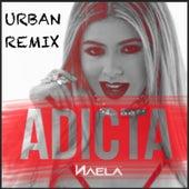 Adicta (Urban Reggaeton Remix) [feat. Shade] de Naela