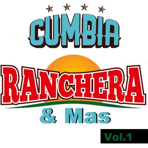 Cumbia Ranchera  & Mas (Vol.1) de Various Artists