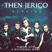 Reprise: Famous Hits & Mysterious Mixes by Then Jerico