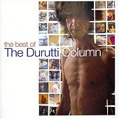 The Best of Durutti Column by The Durutti Column