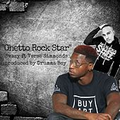 Ghetto Rock Star (feat. Verse Simmonds) by Swazy