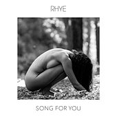 Song For You by Rhye