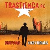 Nuevas Historias von Trastienda RC