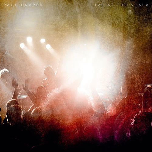 Live at Scala by Paul Draper