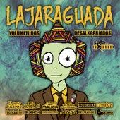 Lajaraguada - Volumen Dos, Desalkarriados de Various Artists