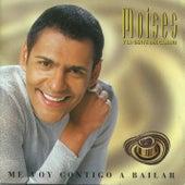 Me Voy Contigo A Bailar by Moises Angulo