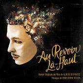Au-Revoir Là-Haut (Original Motion Picture Soundtrack) di Christophe Julien