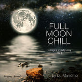 Full Moon Chill, Vol. 2 (A Magical Sound Journey) de Various Artists