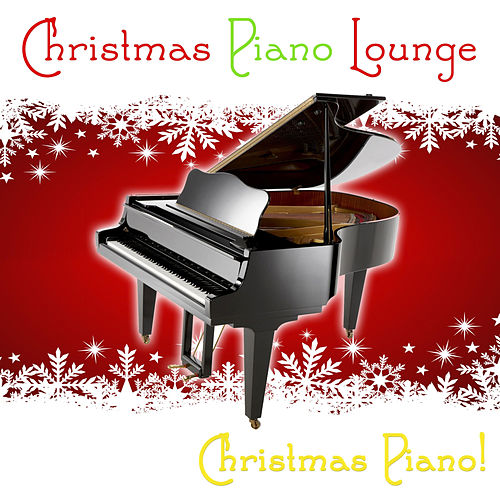 Christmas Piano Lounge (CLONE) by Christmas Piano