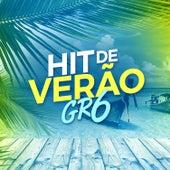 Hit de Verão Gr6 by Various Artists