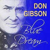 Blue Dream by Don Gibson