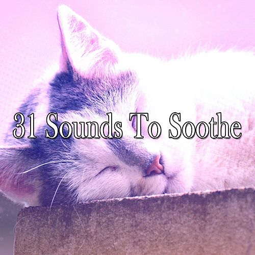 31 Sounds To Soothe de Rockabye Lullaby