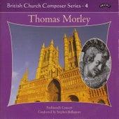 British Church Music Series 4: Music of Thomas Morley by Ferdinand's Consort