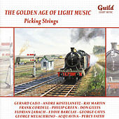 The Golden Age of Light Music: Picking Strings de Various Artists