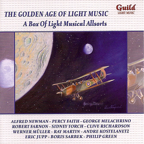 The Golden Age of Light Music: A Box of Light Musical Allsorts by Various Artists