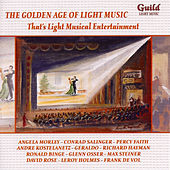 The Golden Age of Light Music: That's Light Musical Entertainment de Various Artists