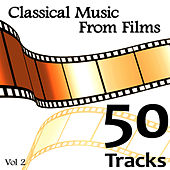 Classical Music from Films Vol. 2 (1990-2008) von Various Artists